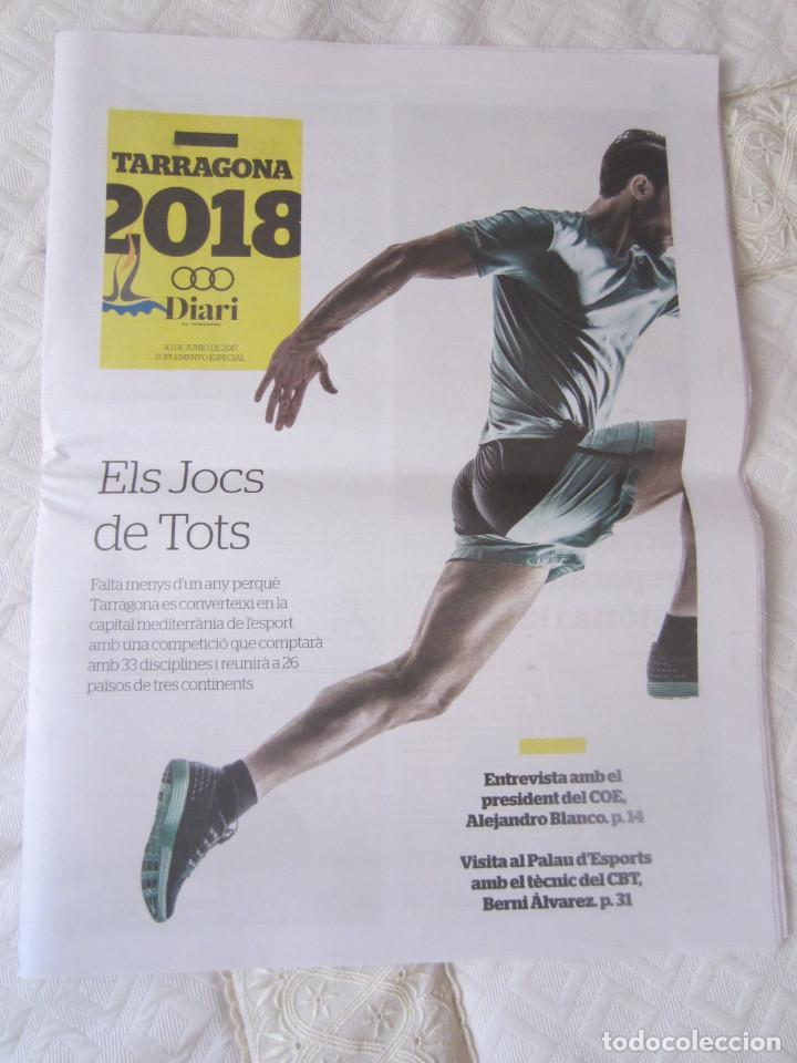 SUPLEMENTO ESPECIAL 30 DE JUNIO DE 2017. XVIII JOCS MEDITERRANIS. 32 PAGINAS. TARRAGONA 2018 (Coleccionismo Deportivo - Revistas y Periódicos - otros Deportes)