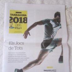 Coleccionismo deportivo: SUPLEMENTO ESPECIAL 30 DE JUNIO DE 2017. XVIII JOCS MEDITERRANIS. 32 PAGINAS. TARRAGONA 2018. Lote 92364270