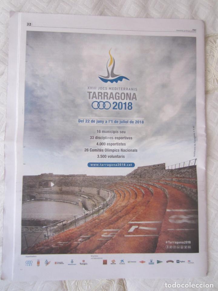 Coleccionismo deportivo: SUPLEMENTO ESPECIAL 30 DE JUNIO DE 2017. XVIII JOCS MEDITERRANIS. 32 PAGINAS. TARRAGONA 2018 - Foto 3 - 92364270