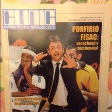 Coleccionismo deportivo: REVISTA TECNICA DE BALONCESTO CLINIC. Nº 87. 2011 - PORFIRIO FISAC -. Lote 93383885