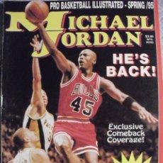 Collezionismo sportivo: MICHAEL JORDAN - REVISTA MONOGRÁFICA ''HE'S BACK'' (1995) - NBA - CON PÓSTER. Lote 94197260