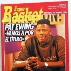 Coleccionismo deportivo: REVISTA SUPER BASKET Nº23 MARZO 1990. BALONCESTO NBA USA. POSTER VOLKOV ATLANTA HAWKS - PAT EWING. Lote 95585035