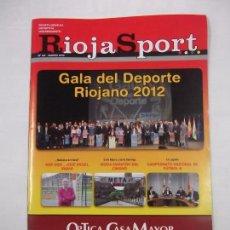 Coleccionismo deportivo: REVISTA RIOJA SPORT Nº 64. MARZO 2013. GALA DEL DEPORTE RIOJANO 2012. TDKR40. Lote 96606391