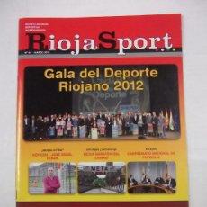 Coleccionismo deportivo: REVISTA RIOJA SPORT Nº 64. MARZO 2013. GALA DEL DEPORTE RIOJANO 2012. TDKR40. Lote 96606435