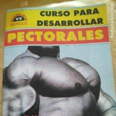 Coleccionismo deportivo: REVISTA ESPECIAL MUSCLE CURSO PARA DESARROLLAR PECTORALES POR JOE WEIDER. Lote 96656291
