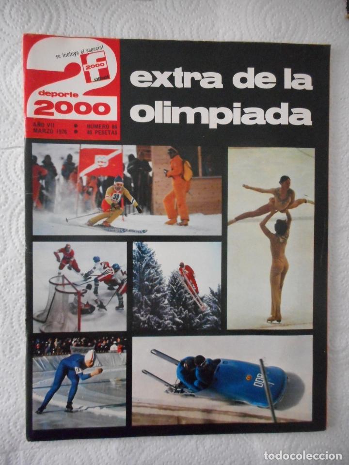 EXTRA DE LA OLIMPIADA. DEPORTE 2000, NÚMERO 86. MARZO 1976. BUEN ESTADO (Coleccionismo Deportivo - Revistas y Periódicos - otros Deportes)