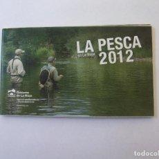 Coleccionismo deportivo: FOLLETO INFORMATIVO DESPLEGABLE LA PESCA EN LA RIOJA. 2012. TDKP12. Lote 98583795