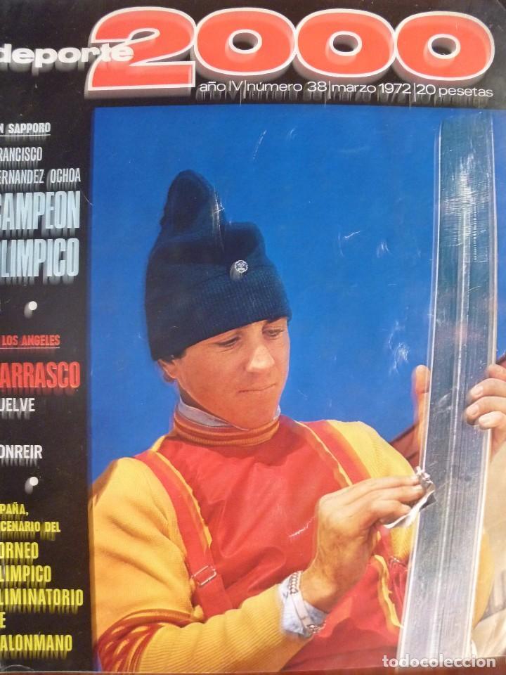 FRANCISCO FERNÁNDEZ OCHOA SAPPORO CAMPEÓN OLÍMPICO DEPORTE 2000 MARZO 1972 (Coleccionismo Deportivo - Revistas y Periódicos - otros Deportes)
