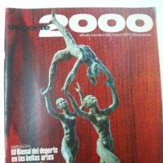Coleccionismo deportivo: REVISTA DEPORTE 2000 Nº 28 - MAYO 1971. Lote 101222119