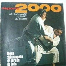 Coleccionismo deportivo: REVISTA DEPORTE 2000 - Nº 30 - JULIO 1971. Lote 101223171