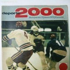 Coleccionismo deportivo: REVISTA DEPORTE 2000 - Nº 37 - FEBRERO 1972 - SAPPORO 72. Lote 101224779