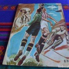 Coleccionismo deportivo: CAMPEÓN ALMANAQUE DEPORTIVO 1950 1951 PRENSA ESPAÑOLA 100 PGNS. MUY BUEN ESTADO.. Lote 101283307