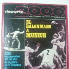 Coleccionismo deportivo: REVISTA DEPORTE 2000 - Nº 40 - MAYO 1972 . Lote 101332879