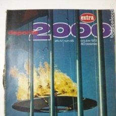 Coleccionismo deportivo: REVISTA DEPORTE 2000 - Nº 45 - OCTUBRE 1972 - EXTRA OLIMPIADAS MUNICH . Lote 101333203