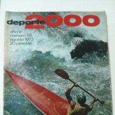 Coleccionismo deportivo: REVISTA DEPORTE 2000 - Nº 55 - AGOSTO 1973. Lote 101680203