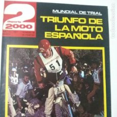 Coleccionismo deportivo: REVISTA DEPORTE 2000 - Nº 98 - MARZO 1977- TRIUNFO DE LA MOTO ESPAÑOLA. Lote 102549159