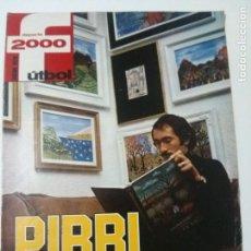 Coleccionismo deportivo: SUPLEMENTO DEPORTE 2000 - PIRRI PUERTAS ADENTRO. Lote 102549611