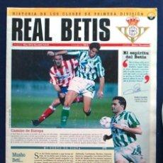 Coleccionismo deportivo: REAL BETIS BALOMPIÉ, S.A.D. HISTORIA DE LOS CLUBES DE PRIMERA DIVISIÓN, Nº 5. ESPECIAL INTERVIÚ.. Lote 103367635