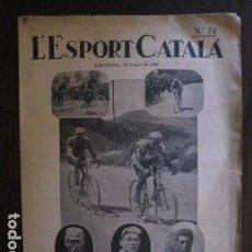 Coleccionismo deportivo: L´ESPORT CATALA - NUM 74 -BARCELONA-ANY 1926 -DEDICADO VOLTA CICLISTA - VER FOTOS - (V- 12.691). Lote 103422595