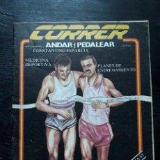 Coleccionismo deportivo: REVISTA CORRER, ANDAR Y PEDALEAR - NÚMERO 1. Lote 104272791