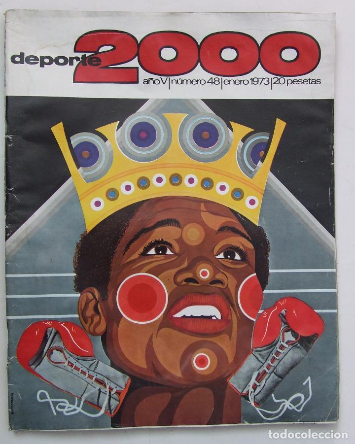 REVISTA DEPORTE 2000 Nº 48 1973 JOSE LEGRA (Coleccionismo Deportivo - Revistas y Periódicos - otros Deportes)
