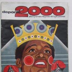 Coleccionismo deportivo: REVISTA DEPORTE 2000 Nº 48 1973 JOSE LEGRA. Lote 104614411