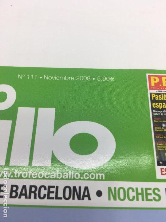Coleccionismo deportivo: REVISTA TROFEO CABALLO - Nº 111 - NOVIEMBRE 2008 - Foto 2 - 108403875