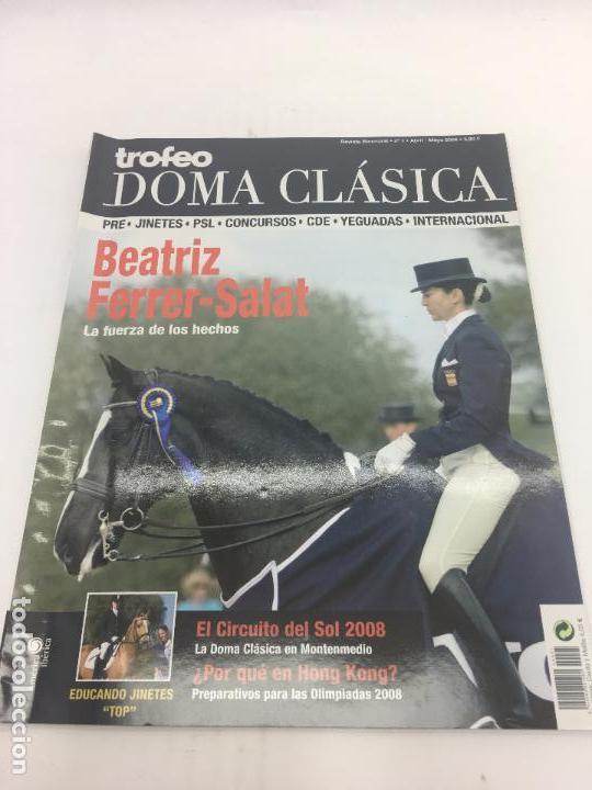 REVISTA TROFEO DOMA CLASICA - Nº 1 - ABRIL-MAYO 2008 (Coleccionismo Deportivo - Revistas y Periódicos - otros Deportes)