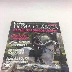 Coleccionismo deportivo: REVISTA TROFEO DOMA CLASICA - Nº 18 - ABRIL-JUNIO 2011. Lote 108406959