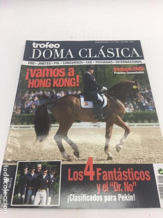 REVISTA TROFEO DOMA CLASICA - Nº 2 - JUNIO - JULIO 2008 (Coleccionismo Deportivo - Revistas y Periódicos - otros Deportes)