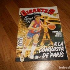 Coleccionismo deportivo: REVISTA BALONCESTO GIGANTES BASKET 285 ABRIL 1991 FINAL FOUR BARCELONA-POS 84-SCAVOLINI-MACCABI. Lote 108830891