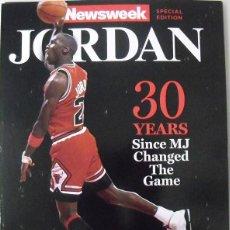 Coleccionismo deportivo: MICHAEL JORDAN - REVISTA/LIBRO ESPECIAL 30 ANIVERSARIO (1984-2014) - ''NEWSWEEK'' - NBA. Lote 109508919