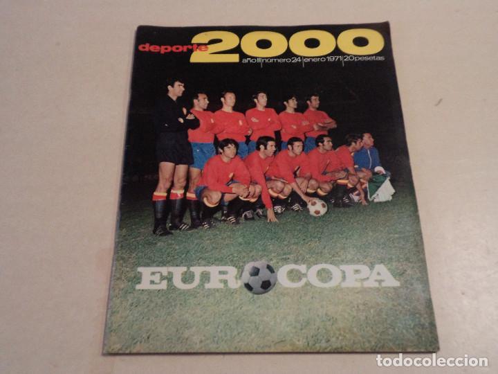 DEPORTE 2000 Nº 24 - EUROCOPA - ENERO DE 1971 (Coleccionismo Deportivo - Revistas y Periódicos - otros Deportes)