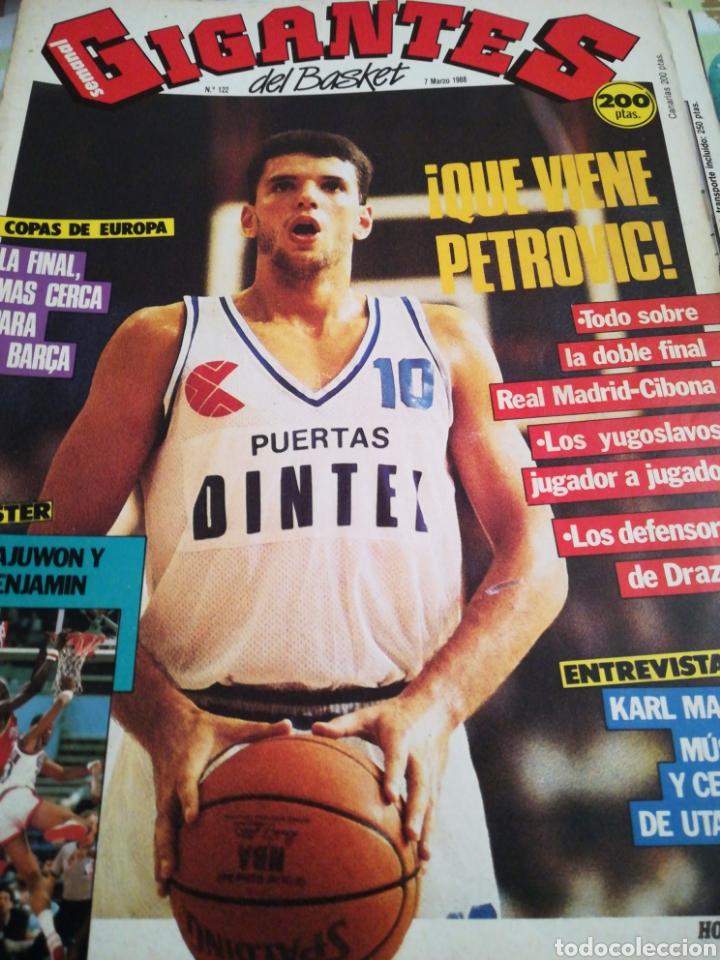 GIGANTES DEL BASKET ¡ QUE VIENE PETROVIC ! NÚMERO 122 7 MARZO 1988 (Coleccionismo Deportivo - Revistas y Periódicos - otros Deportes)