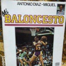 Coleccionismo deportivo: MI BALONCESTO - ANTONIO DIAZ -MIGUEL -FASCICULO N.1 CON POSTER. Lote 111878999