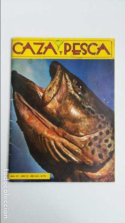 REVISTA CAZA Y PESCA. ABRIL 1977. 412. PUBLICIDAD (Coleccionismo Deportivo - Revistas y Periódicos - otros Deportes)