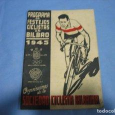 Coleccionismo deportivo: CICLISMO.SOCIEDAD CICLISTA DE BILBAO 1945. Lote 113159939