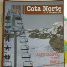 Coleccionismo deportivo: REVISTA COTA NORTE N°3 NOVIEMBRE 08. Lote 113246139