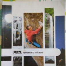 Coleccionismo deportivo: CATALOGO PETZL 2011 HERRAMIENTAS Y TÈCNICAS. Lote 113248763