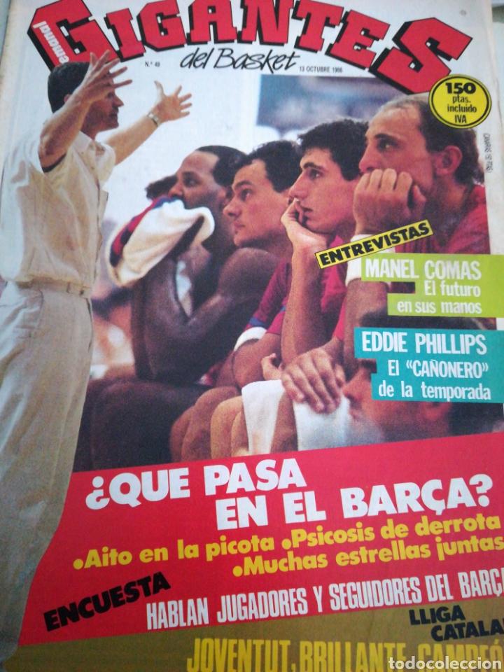 GIGANTES DEL BASKET NÚMERO 49 OCTUBRE 1986 ¿QUÉ PASA AL BARÇA? MANEL COMAS CAI (Coleccionismo Deportivo - Revistas y Periódicos - otros Deportes)