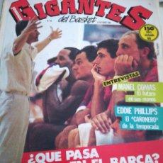 Coleccionismo deportivo: GIGANTES DEL BASKET NÚMERO 49 OCTUBRE 1986 ¿QUÉ PASA AL BARÇA? MANEL COMAS CAI. Lote 113589106