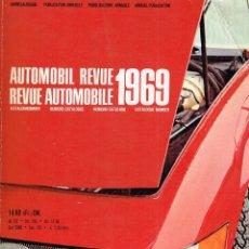 Coleccionismo deportivo: AUTOMOBIL REVUE - KATALOGNUMMER 1969 REVUE AUTOMOBILE - NUMÉRO CATALOGUE. Lote 114520611