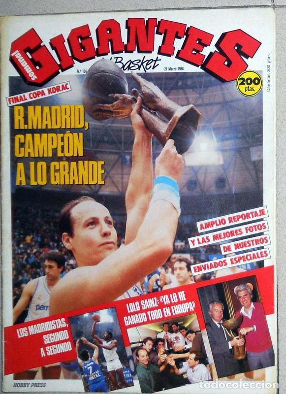 GIGANTES DEL BASKET Nº124 MARZO1988 BALONCESTO FINAL COPA KORAC REAL MADRID CIBONA PETROVIC CORBALAN (Coleccionismo Deportivo - Revistas y Periódicos - otros Deportes)