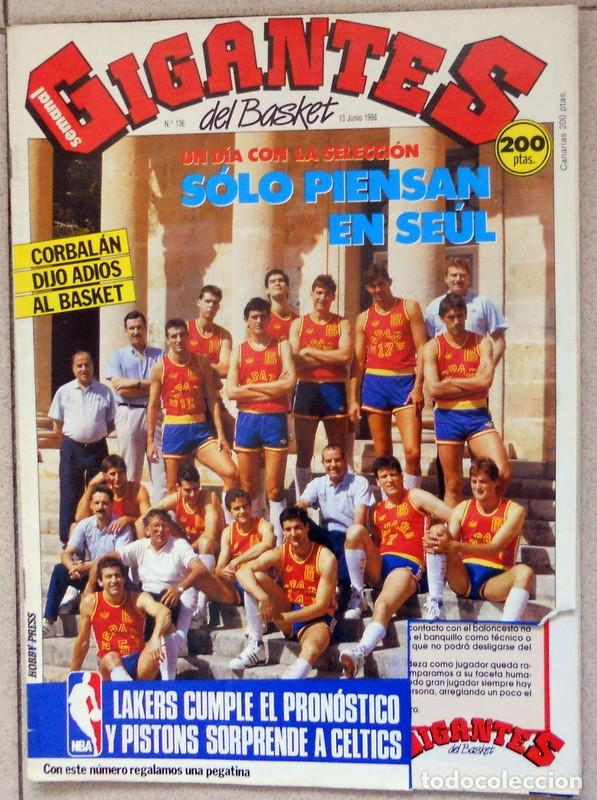 GIGANTES DEL BASKET Nº136 JUNIO 1988 BALONCESTO POSTER SELECCIÓN ESPAÑA ADIOS DE CORBALÁN (Coleccionismo Deportivo - Revistas y Periódicos - otros Deportes)