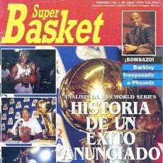 Coleccionismo deportivo: REVISTA SUPER BASKET Nº134 CONTIENE POSTER . Lote 118925135