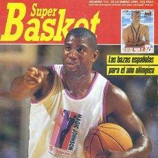 Coleccionismo deportivo: REVISTA SUPER BASKET Nº111 CONTIENE POSTER . Lote 118926899