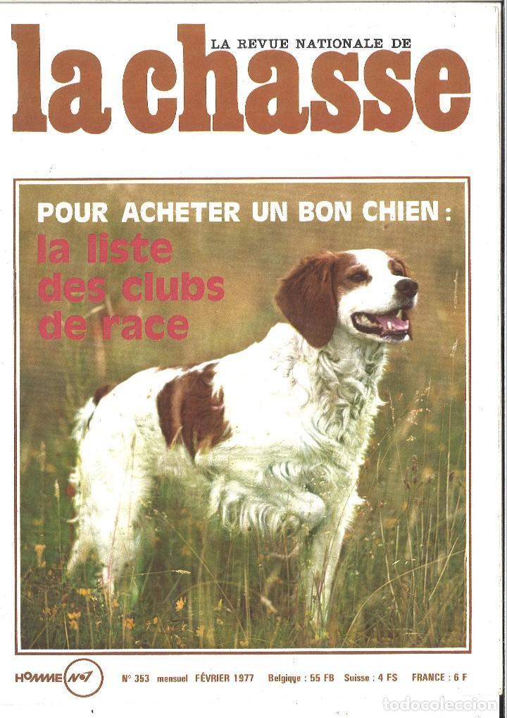 LA REVUE NATIONALE DE LA CHASSE. 353. CAZA. 1977 (Coleccionismo Deportivo - Revistas y Periódicos - otros Deportes)