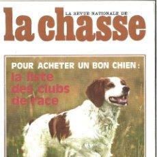 Coleccionismo deportivo: LA REVUE NATIONALE DE LA CHASSE. 353. CAZA. 1977. Lote 120049335