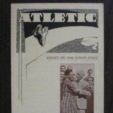 Coleccionismo deportivo: ATLETIC-BUTLLETI CLUB NATACIO ATLETIC- NUM. 3- OCTUBRE 1933- FRANCESC MACIA -VER FOTOS(V-14.464). Lote 120947499