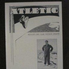Coleccionismo deportivo: ATLETIC-BUTLLETI CLUB NATACIO ATLETIC- NUM. 7 - MARÇ 1934 -VER FOTOS(V-14.468). Lote 120948235